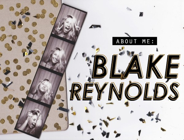 blake reynolds about me