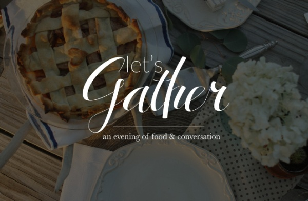Let's Gather: Fall Dinner Party